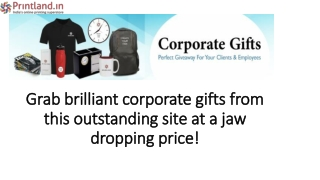 Grab brilliant corporate gifts from this outstanding site