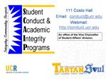 111 Costo Hall Email:  conductucr Webmail:  conduct.ucr