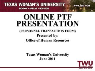 ONLINE PTF  PRESENTATION PERSONNEL TRANSACTION FORM