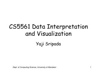 CS5561 Data Interpretation and Visualization