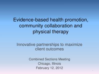 Evidence-based health promotion, community collaboration and   physical therapy