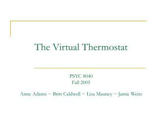 The Virtual Thermostat