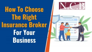 How To Choose The Right Insurance Broker For Your Business