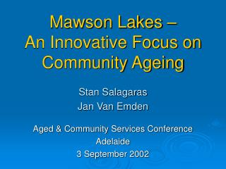 Mawson Lakes –  An Innovative Focus on Community Ageing