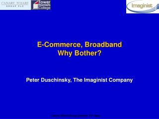 E-Commerce, Broadband Why Bother?
