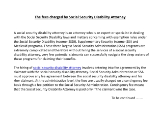 The fees charged by Social Security Disability Attorney