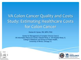 VA Colon Cancer Quality and Costs Study: Estimating Healthcare Costs for Colon Cancer