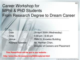 Career Workshop for MPhil & PhD Students From Research Degree to Dream Career