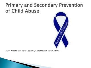 Primary and Secondary Prevention of Child Abuse