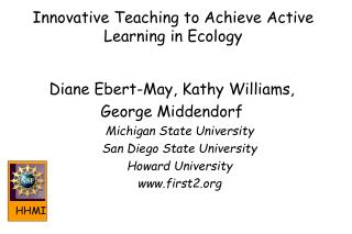 Innovative Teaching to Achieve Active Learning in Ecology