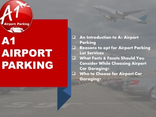 A Comprehensive PPT Post to A1 Airport Parking Services