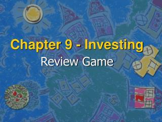 Chapter 9 - Investing