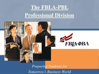 The FBLA-PBL Professional Division
