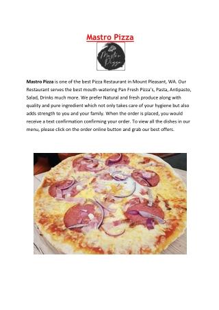 5% Off- Mastro Pizza Takeaway Restaurant Mount Pleasant Perth, WA