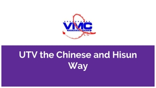 UTV the Chinese and Hisun Way