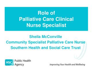 Role of Palliative Care Clinical Nurse Specialist