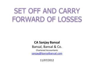 SET OFF AND CARRY FORWARD OF LOSSES