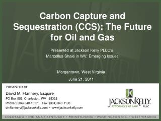 Carbon Capture and Sequestration (CCS): The Future for Oil and Gas