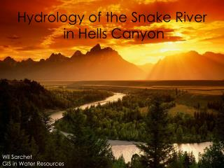 Hydrology of the Snake River  in Hells Canyon