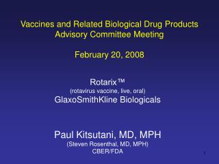 Vaccines and Related Biological Drug Products Advisory Committee Meeting  February 20, 2008