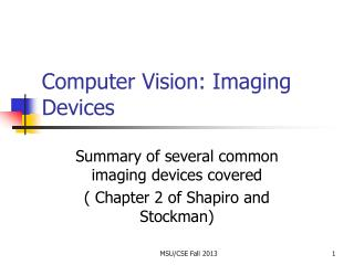Computer Vision: Imaging Devices