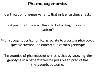 Pharmacogenomics and Therapy Dosing