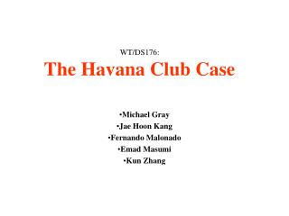 WT/DS176: The Havana Club Case