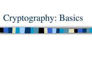 Cryptography: Basics