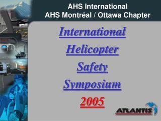 AHS International AHS Montr é al / Ottawa Chapter