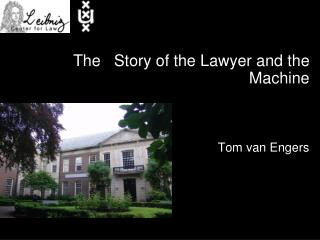 The   Story of the Lawyer and the Machine