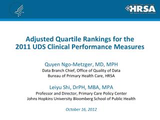 Adjusted Quartile Rankings for the 2011 UDS Clinical Performance Measures