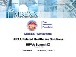 MBEXX / Metavante HIPAA Related Healthcare Solutions HIPAA Summit IX