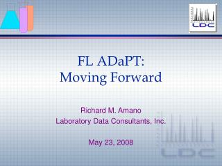FL ADaPT: Moving Forward