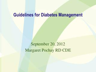 Guidelines for Diabetes Management