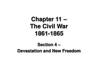 Chapter 11   The Civil War 1861-1865