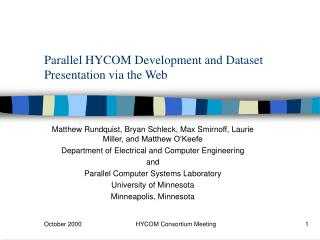 Parallel HYCOM Development and Dataset Presentation via the Web