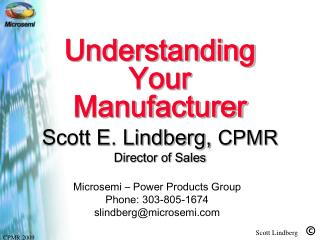Understanding Your Manufacturer