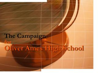 The Campaign for Oliver Ames High School