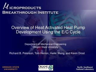 Overview of Heat Activated Heat Pump Development Using the E