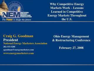 Why Competitive Energy Markets Work – Lessons Learned in Competitive Energy Markets Throughout the U.S.