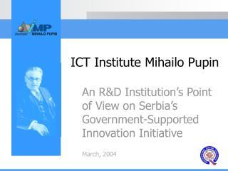 ICT Institute Mihailo Pupin