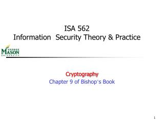 ISA 562  Information  Security Theory & Practice