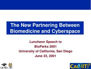 The New Partnering Between Biomedicine and Cyberspace