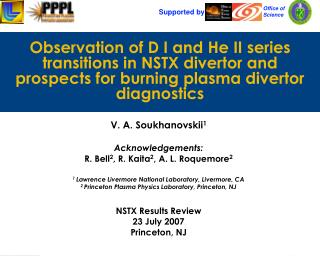 Observation of D I and He II series transitions in NSTX divertor and prospects for burning plasma divertor diagnostics