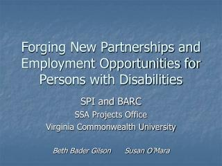 Forging New Partnerships and Employment Opportunities for Persons with Disabilities