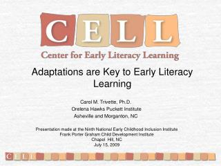 Adaptations are Key to Early Literacy Learning