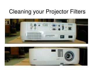 Cleaning your Projector Filters