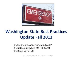 Washington State Best Practices Update Fall 2012
