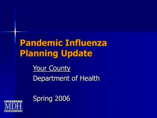 Pandemic Influenza  Planning Update