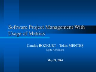 Software Project Management With Usage of Metrics